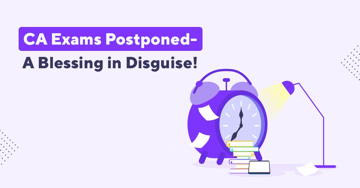 CA Exams Postponed/ OnePrep