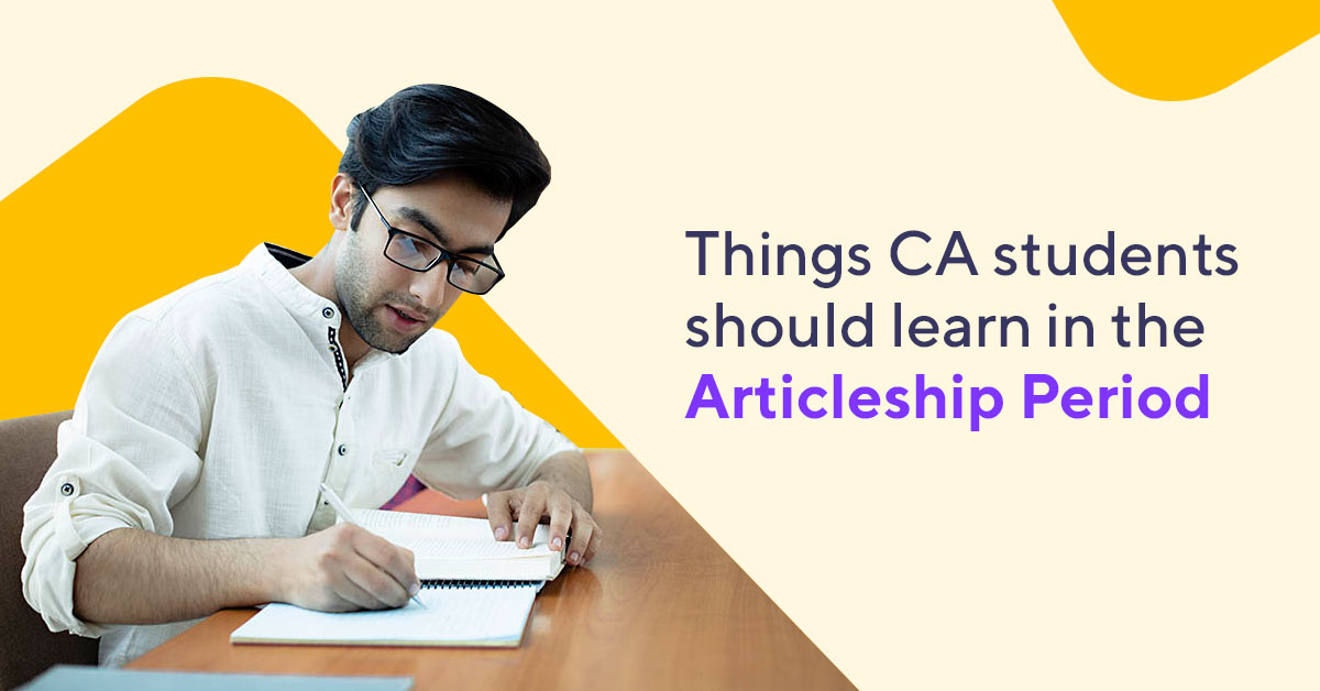 Must Know Things-CA Articleship