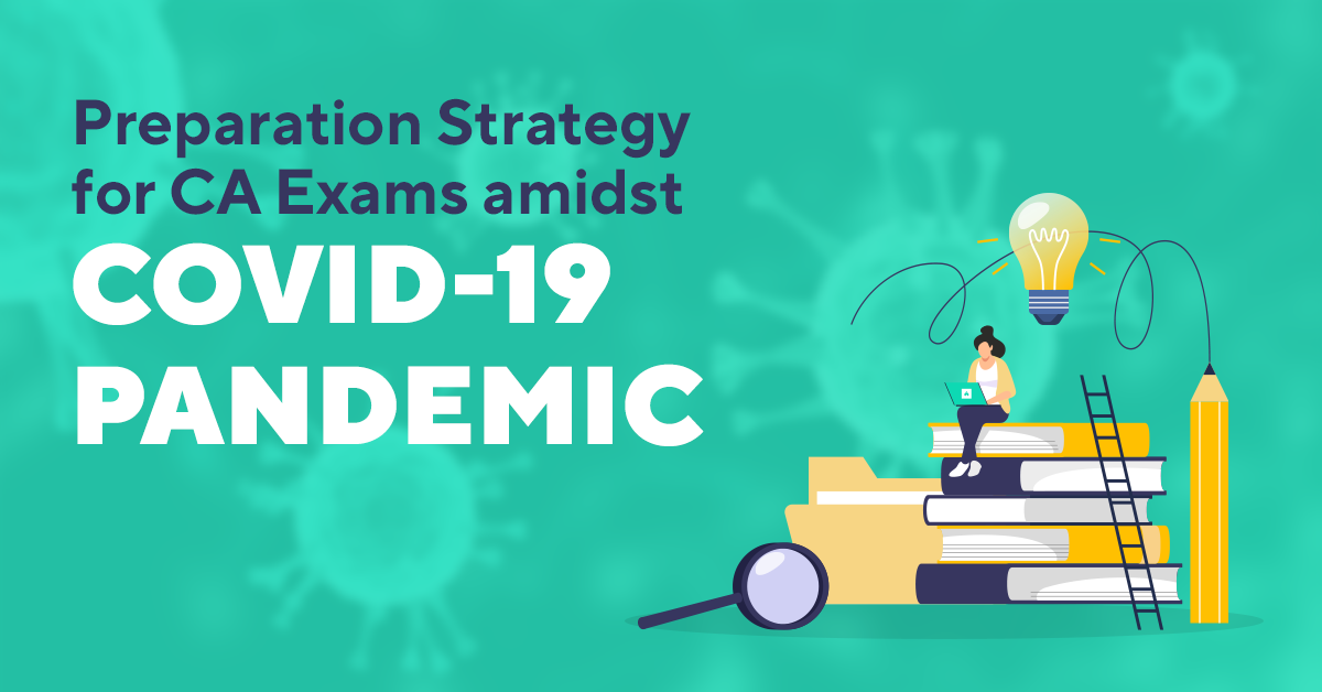 Preparation Strategy for CA Exams