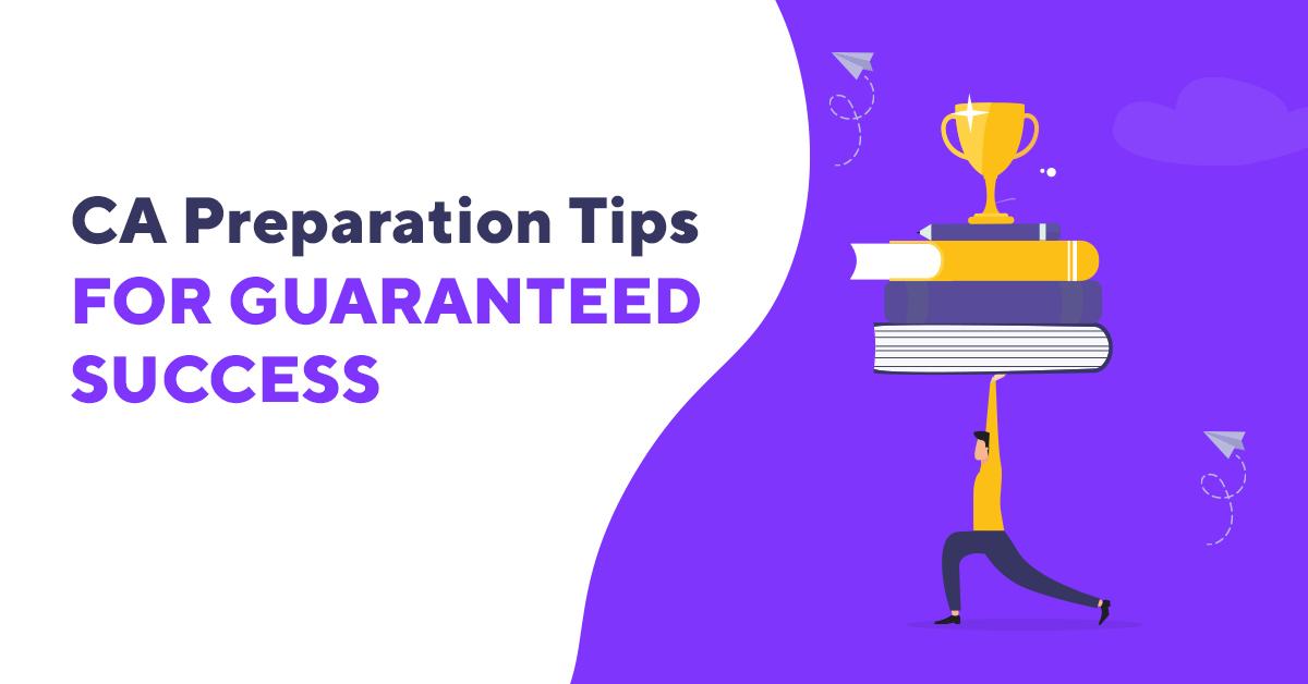 CA Preparation Tips