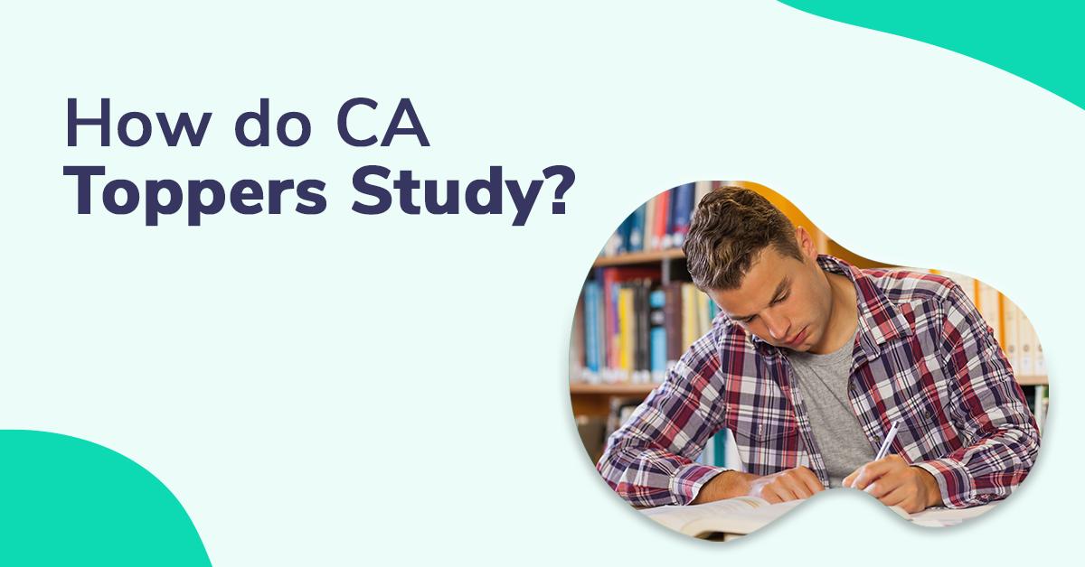 CA Topper Study Tips