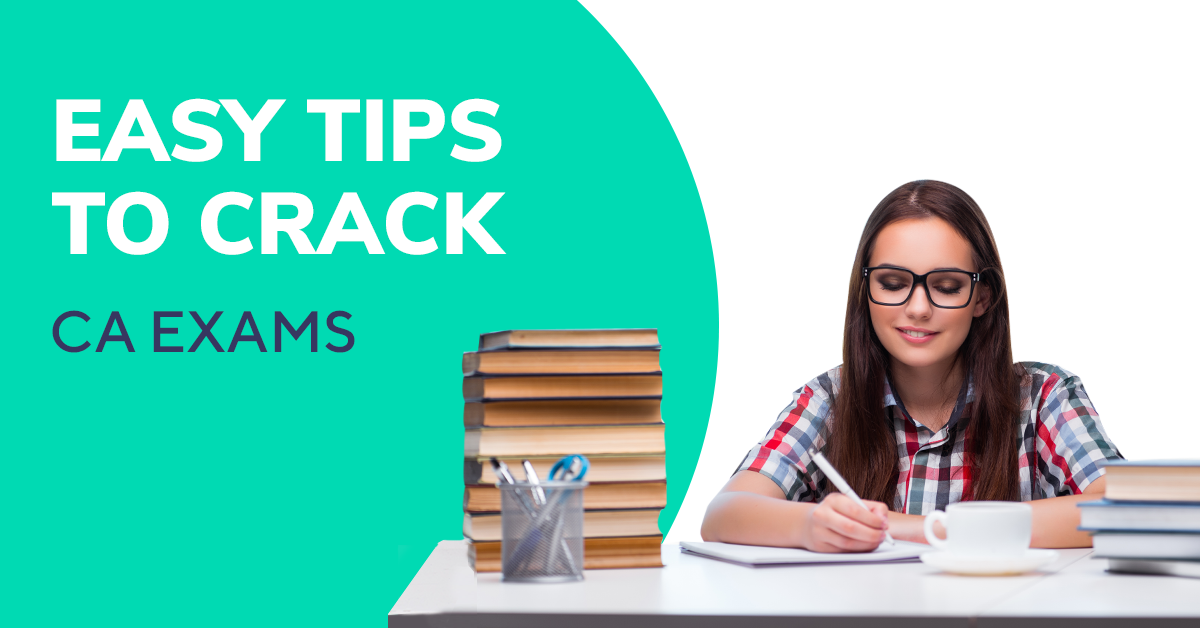 How to crack CA exams with ease