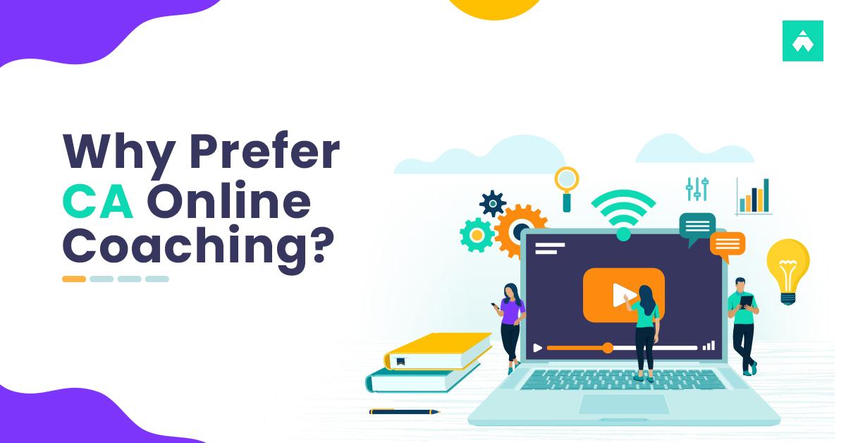 Advantages of CA Online Coaching