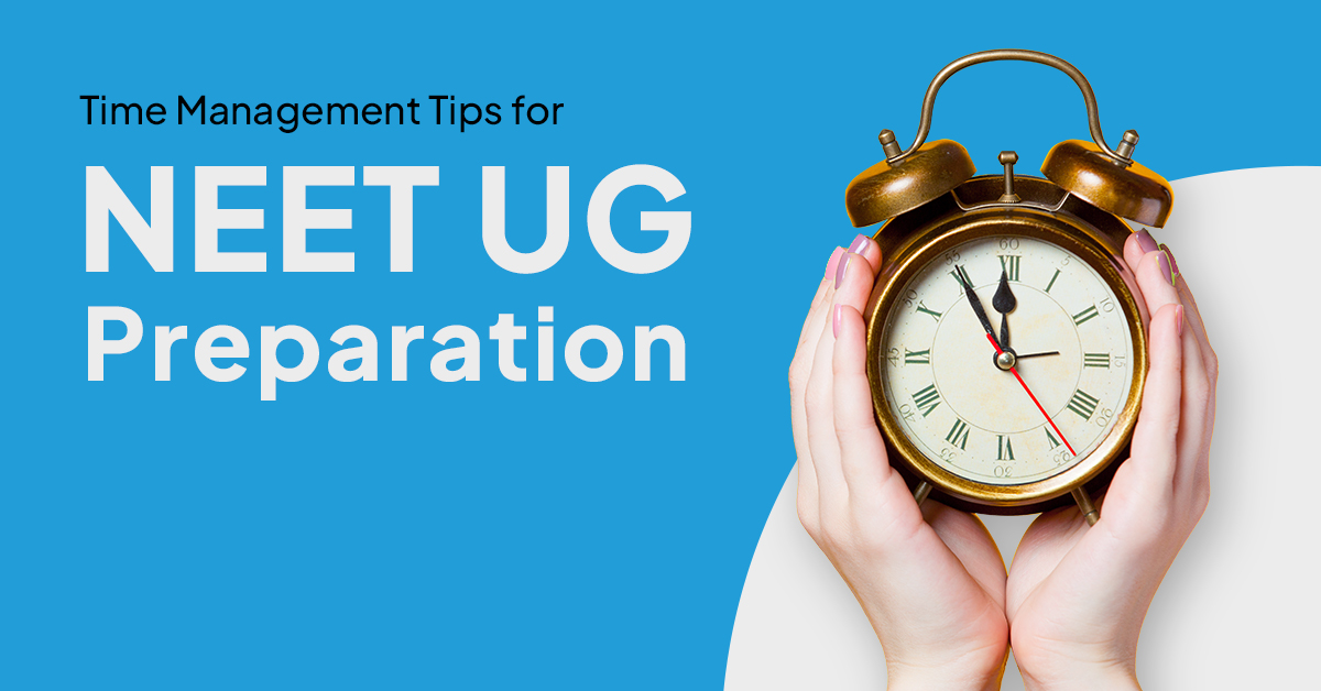 Time Management Tips for NEET UG