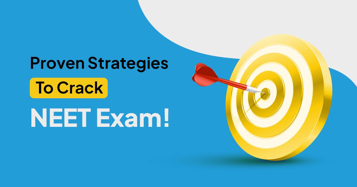 Effective Strategies to Crack NEET Exam