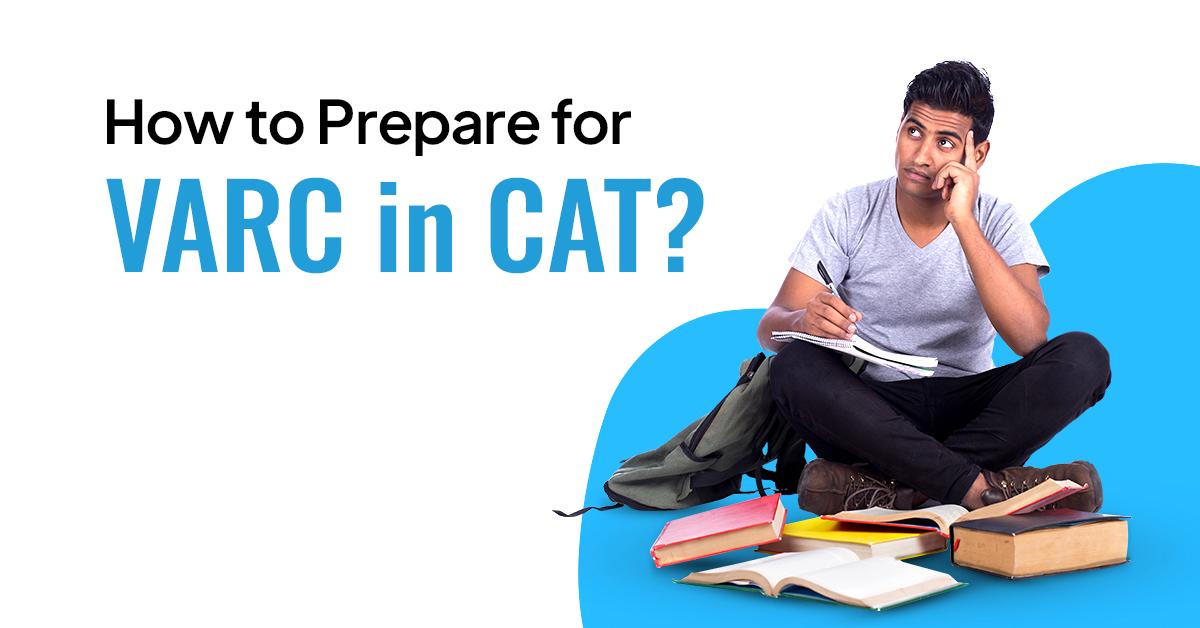 Effective Tips to Prepare for VARC in CAT/ PrepLadder