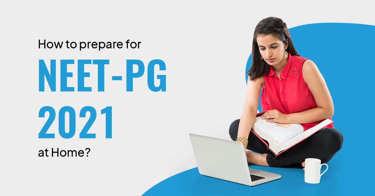 Preparatory tips for NEET PG