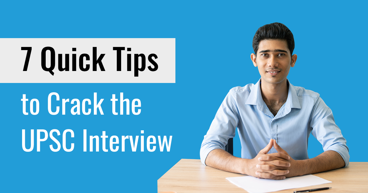 Proven Tips to Ace the UPSC Interview