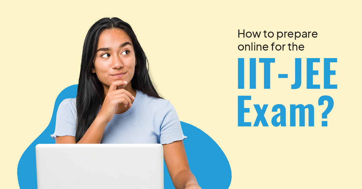 Preparation for IIT-JEE