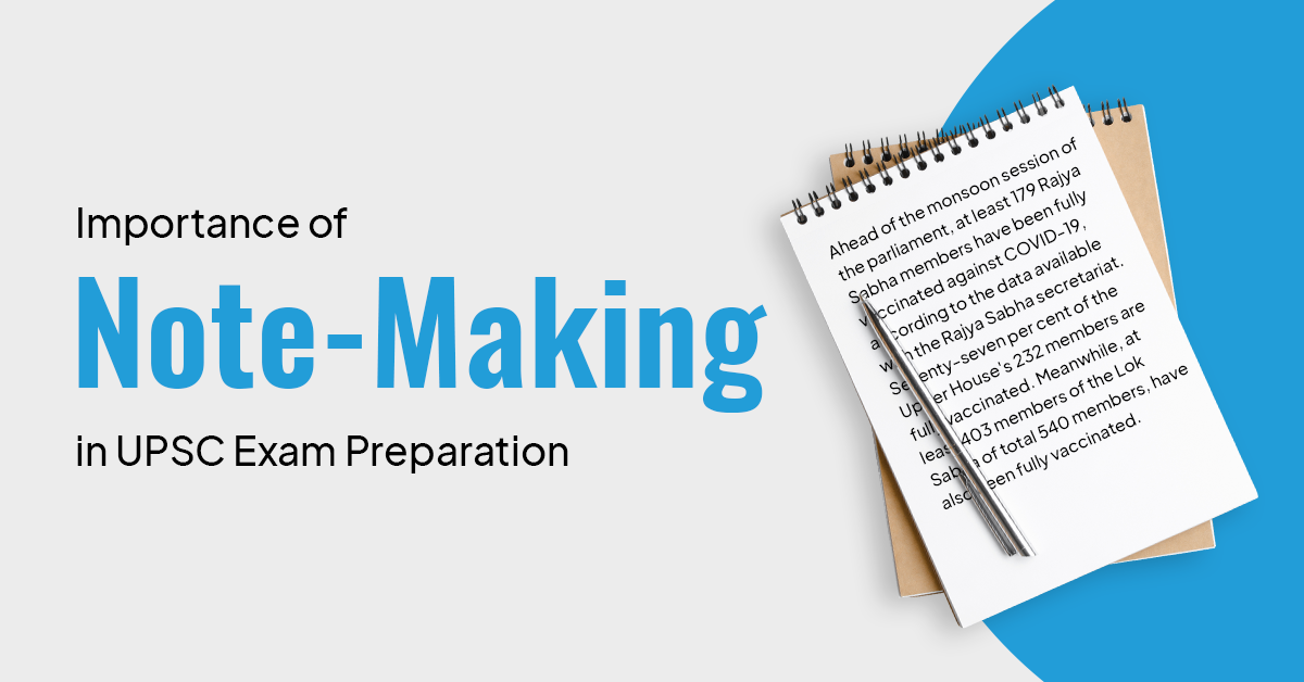 Importance of Making Notes in UPSC Exam Preparation