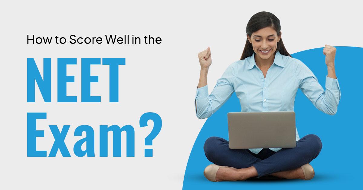 Score well in NEET exam 2021 | Prepare with PrepLadder UG