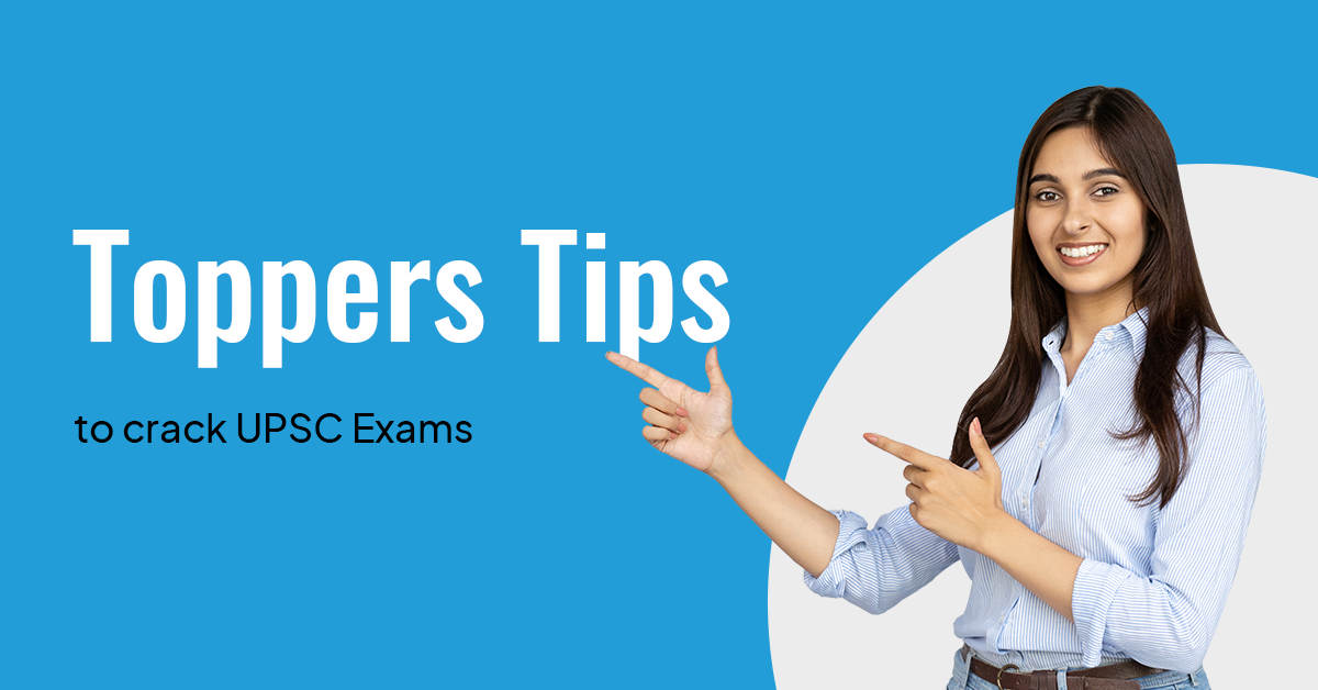 Tips to Crack UPSC Exams by Toppers/ PrepLadder UPSC