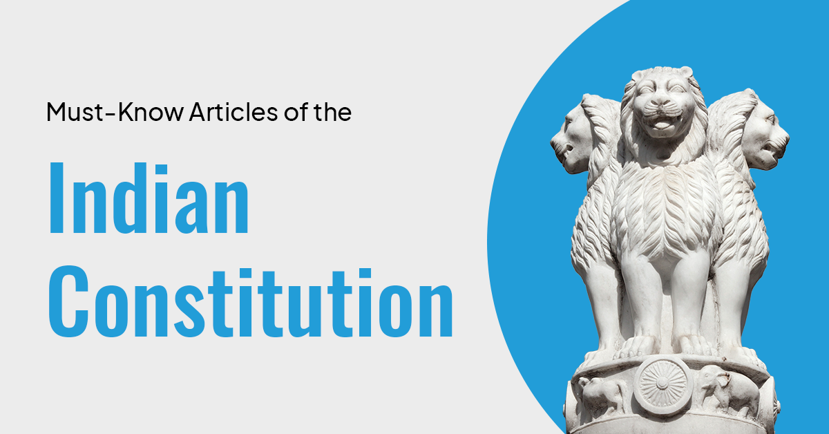 Articles of the Indian Constitution/ PrepLadder UPSC