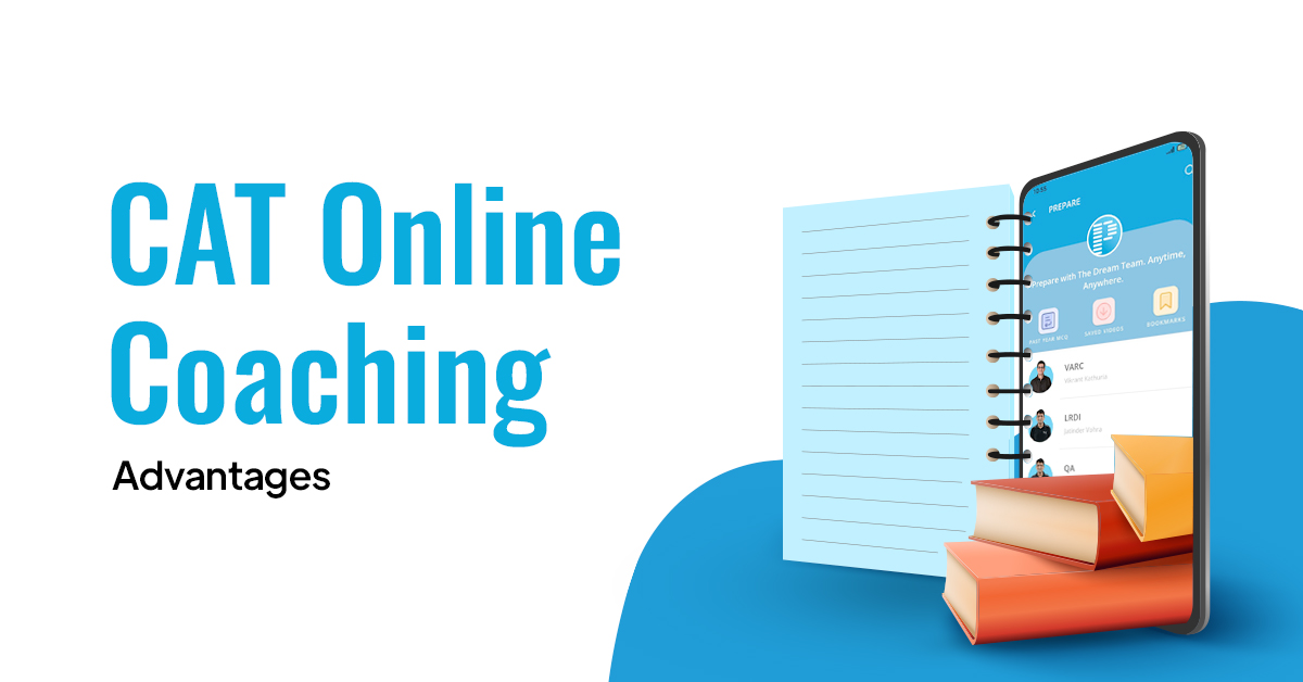Advantages of Online Coaching for CAT