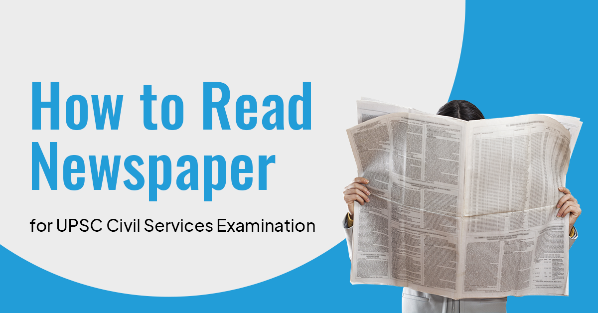 How to Read the Newspaper for the UPSC exam?