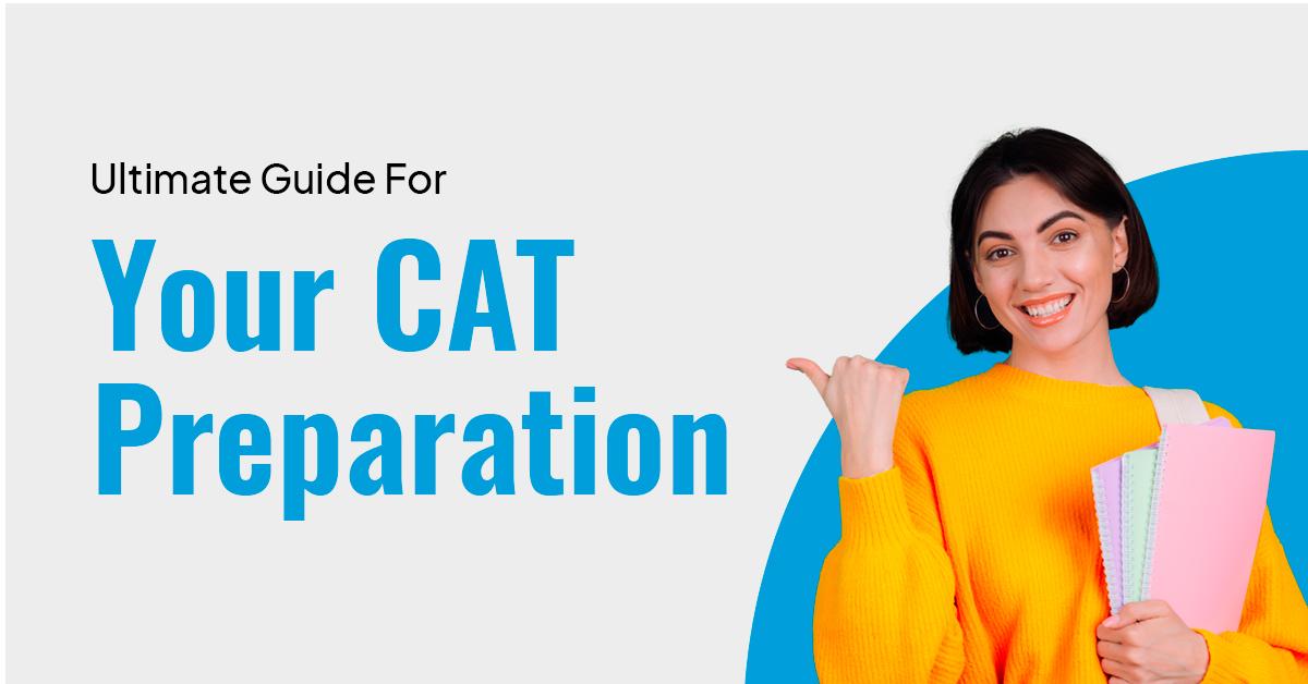 CAT Preparation Tips / PrepLadder CAT