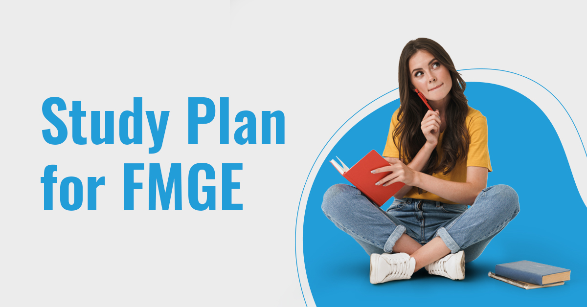 Effective Study Plan for FMGE