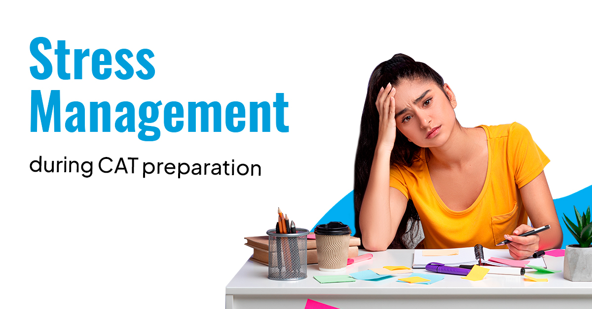 Stress Management Tips / CAT preparation/ PrepLadder CAT