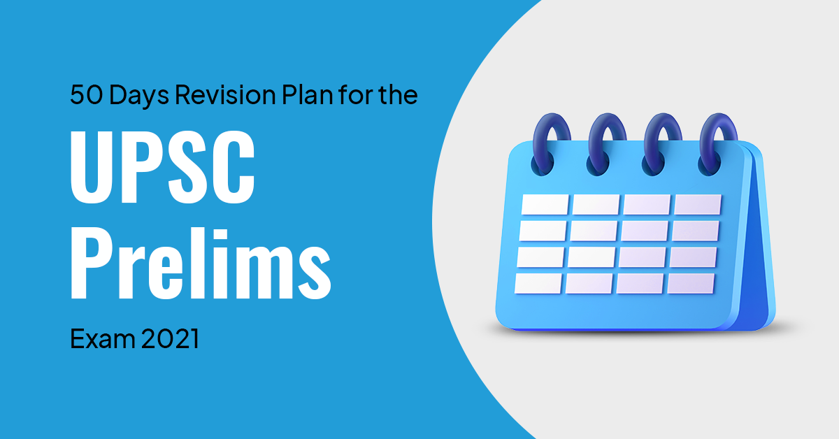 Recommended Practices to Effectively Revise for UPSC Prelims