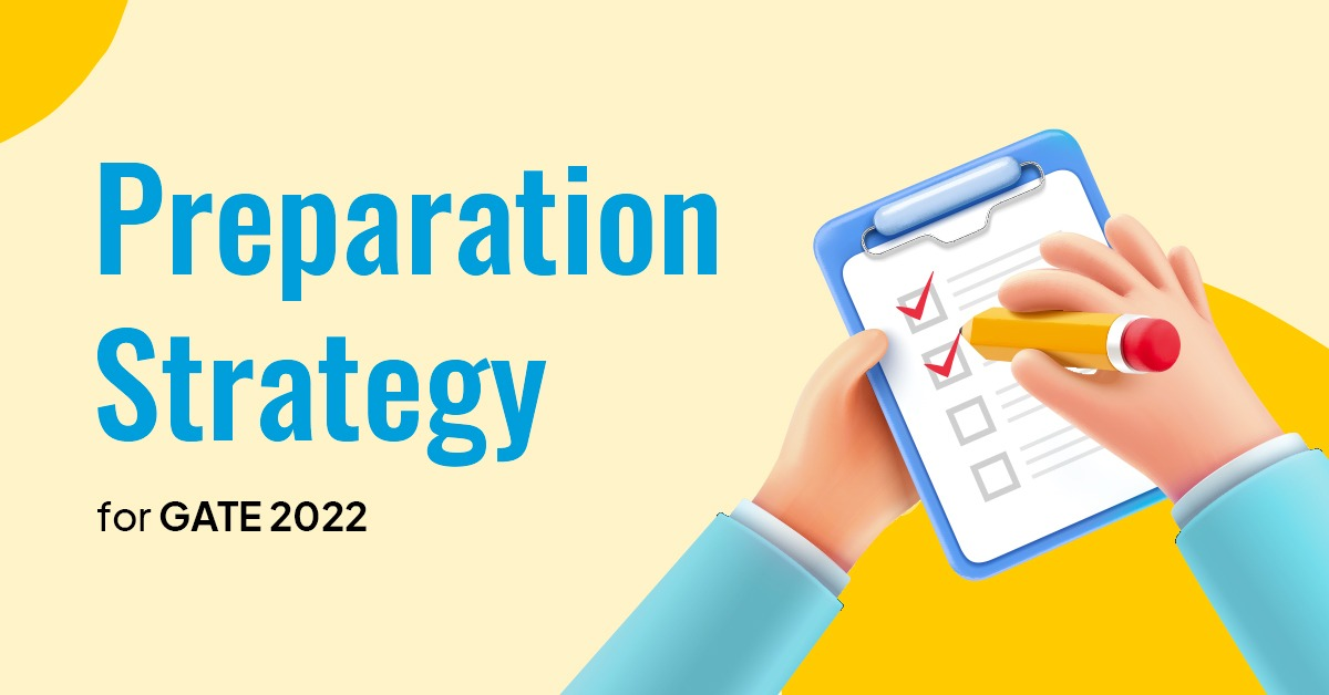 GATE 2022 Preparation Strategy/ PrepLadder JEE