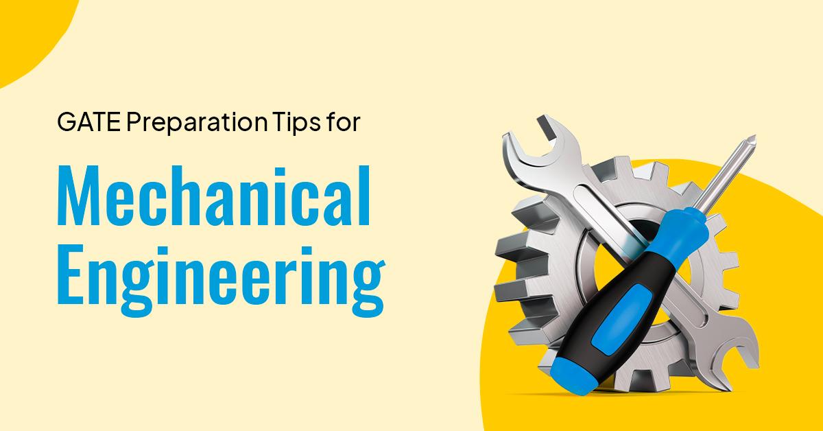 GATE Mechanical Engineering Preparation Tips