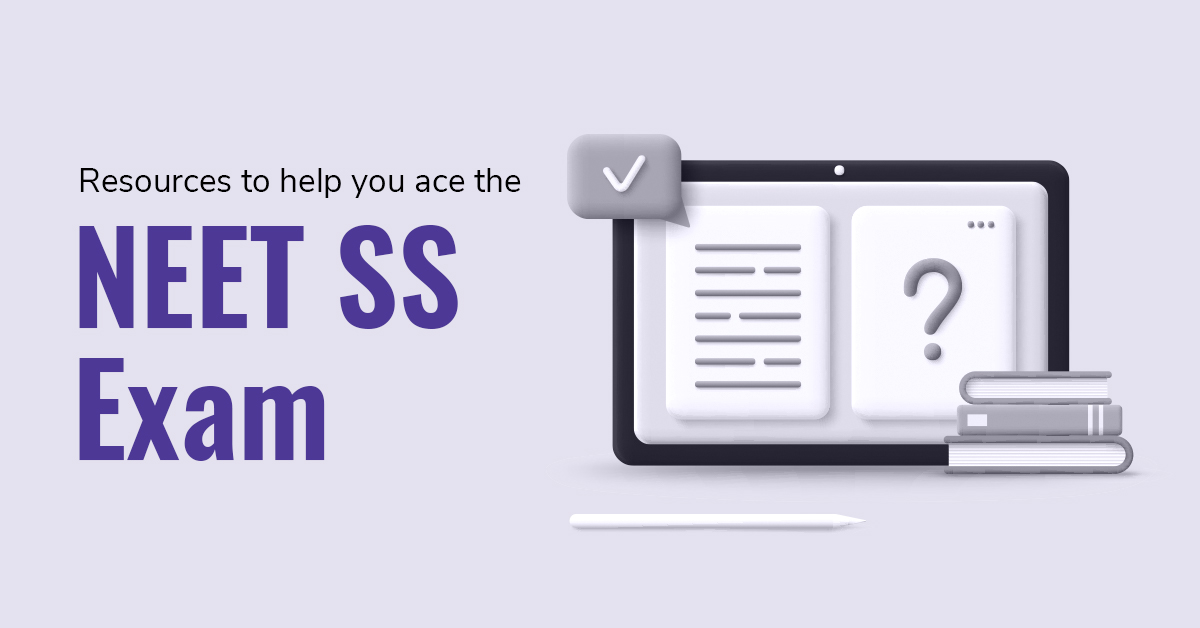 Resources to help you prepare for neet ss exam