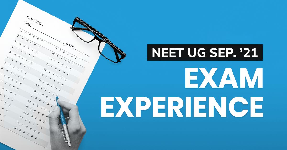 NEET-UG 2021 exam experience