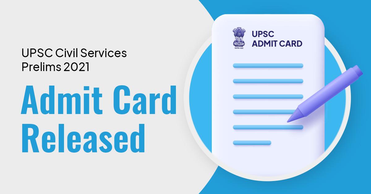 Prelims 2021 Admit Card