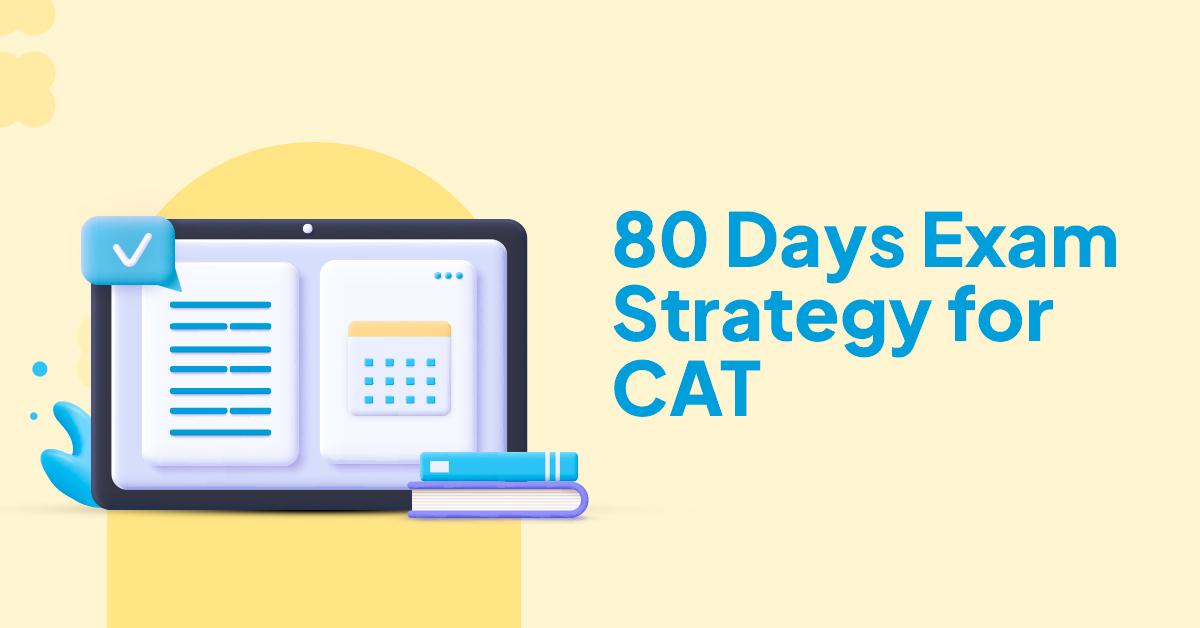 Prepare for CAT in 80 days