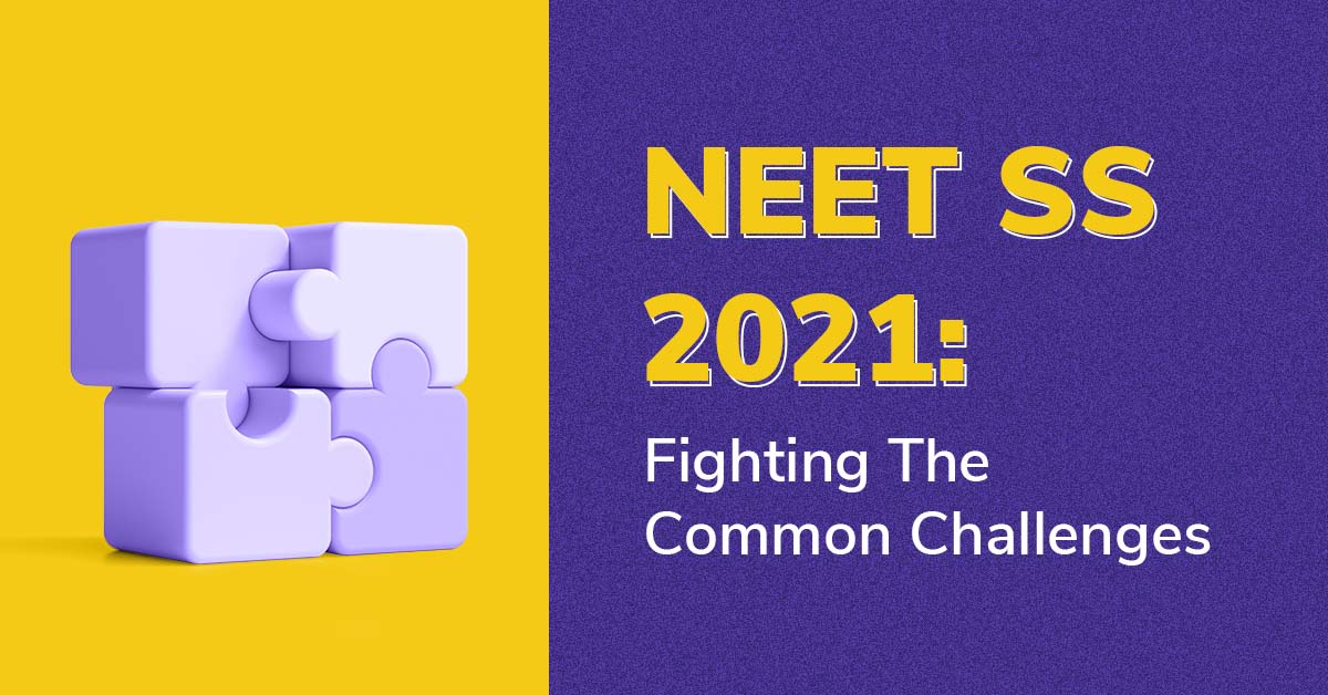 NEET SS- Fight the common challenges with PrepLadder