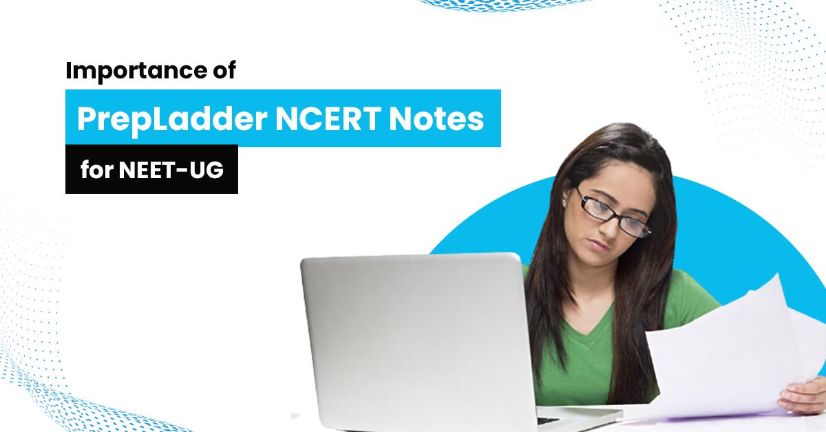 Prepladder NEET-UG NCERT notes