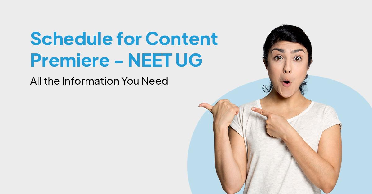 NEET UG content premiere
