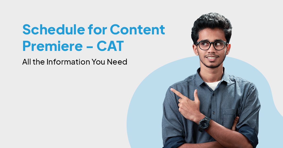 Schedule for content premier-CAT 2021