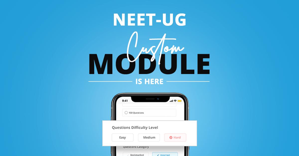 NEET-UG custom module
