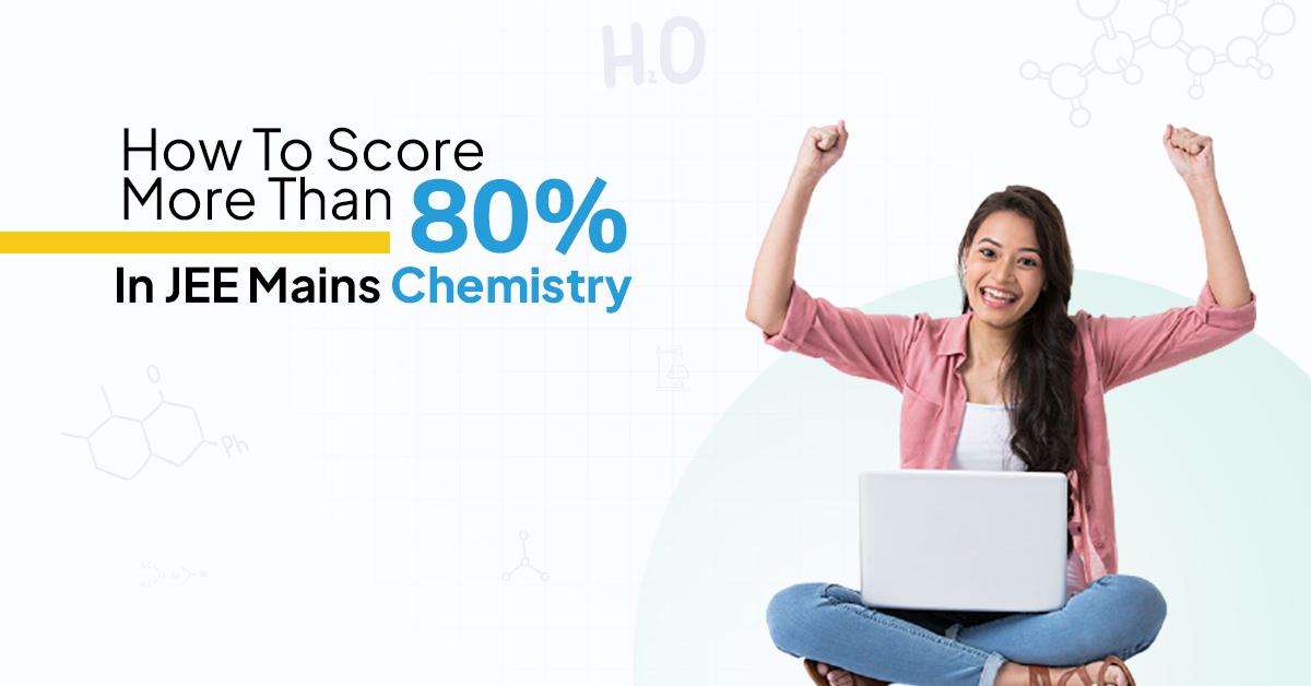 JEE Mains Chemistry